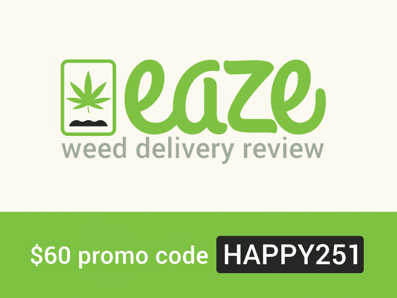 Eaze Review: Learn more about Eaze Up Weed Delivery