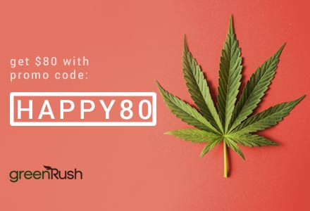Get $80 off with our GreenRush promo Codes