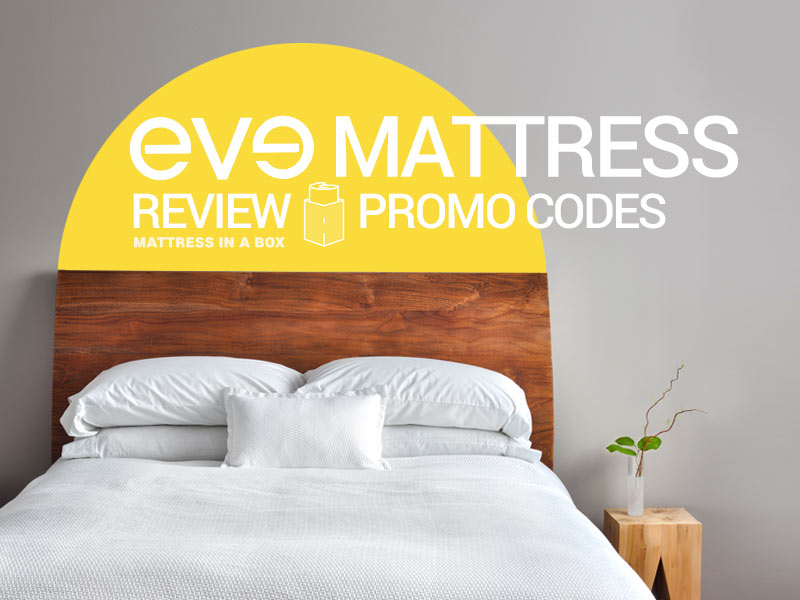 Read our eve mattress review and use our $40 promo codes!