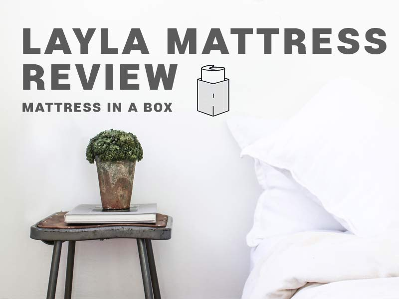 Layla Mattress Review Layla Is Redesigning How We Sleep