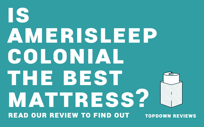 Our AmeriSleep Colonial Mattress Review tries out this new Mattress.