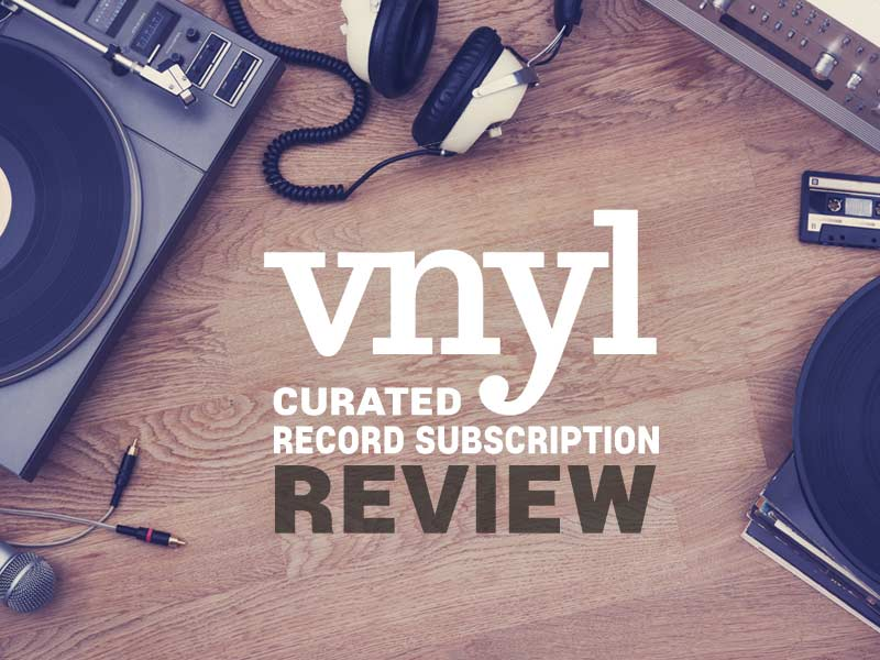 Our Vnyl Review talks about receiving Vinyl records in the mail each month/