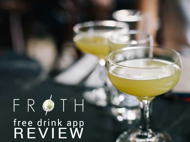 Read our Froth Review and find out how to get free drinks every day.