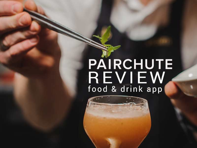 Read our Pairchute review to learn more about this exciting food and drink app.