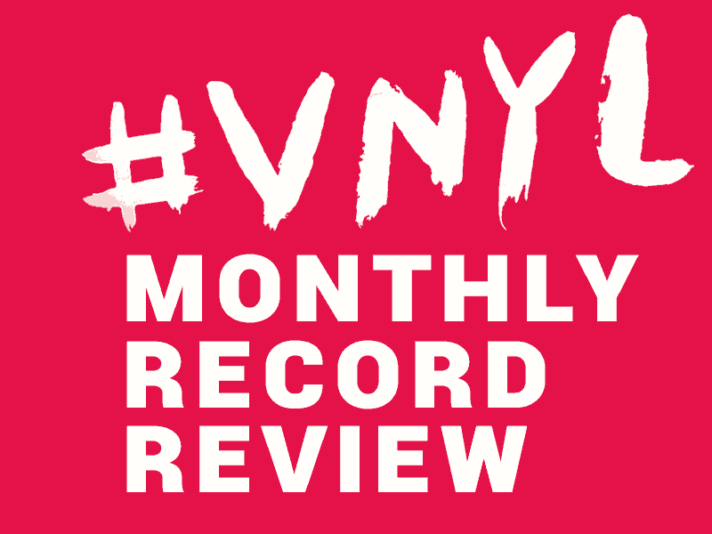 Read our VNYL Monthly Reviews to discover the latest records sent out each month.