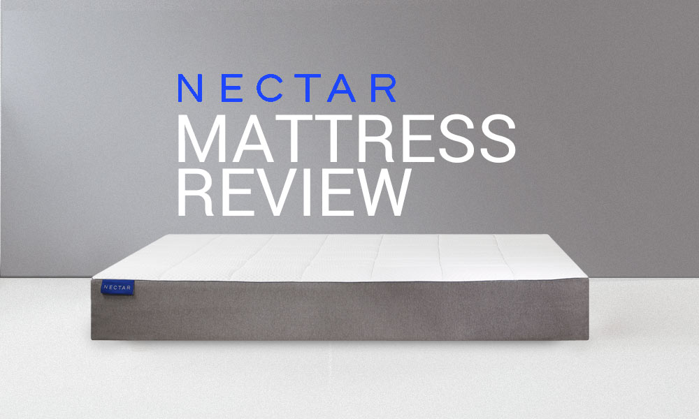 Nectar Mattress Review Nectar Sleep Claims To Be The