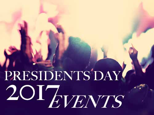 Presidents Weekend 2017 Events