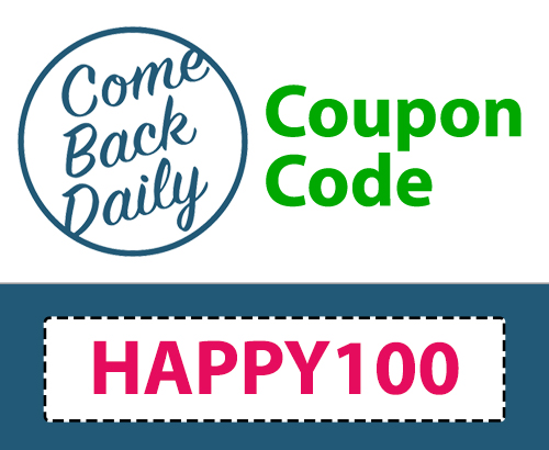Come Back Daily Coupon | 10% off: HAPPY100
