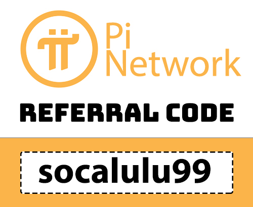 Sign up with Pi Referral Code: socalulu99